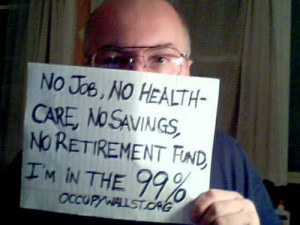 Occupy Wall Street, We Are the 99 Percent healthcare retirement