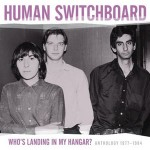 Human Switchboard, Who's Landing In My Hangar?, Feelies, Television