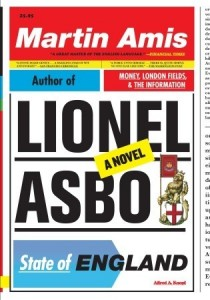 Lionel Asbo, State of England, Martin Amis